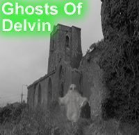 The Ghosts of Delvin, Westmeath
